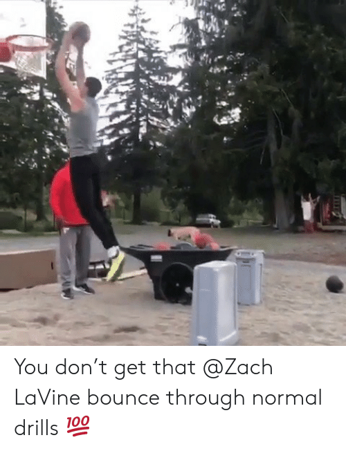 Zach LaVine, Don, and You: You don't get that @Zach LaVine bounce through normal drills 💯