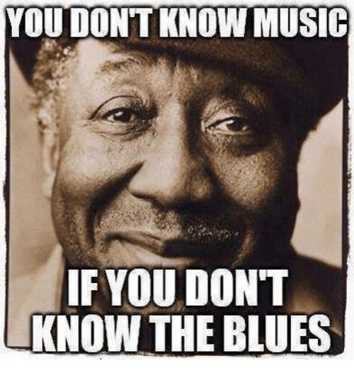Image result for the blues meme