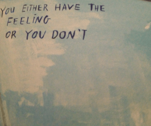 Ether, You, and Feeling: You ETHER HAVE THE  FEELING  OR YOv DON'T