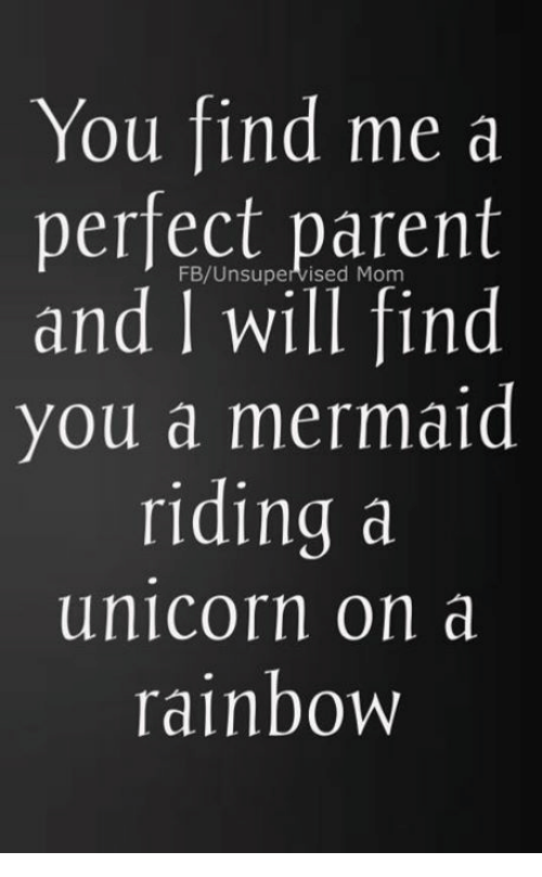 You Find Me A Perfect Parent And I Will Find You A Mermaid Riding A