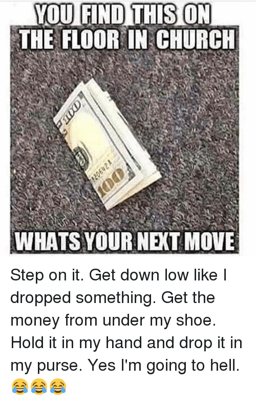 What to do when you find money on the floor