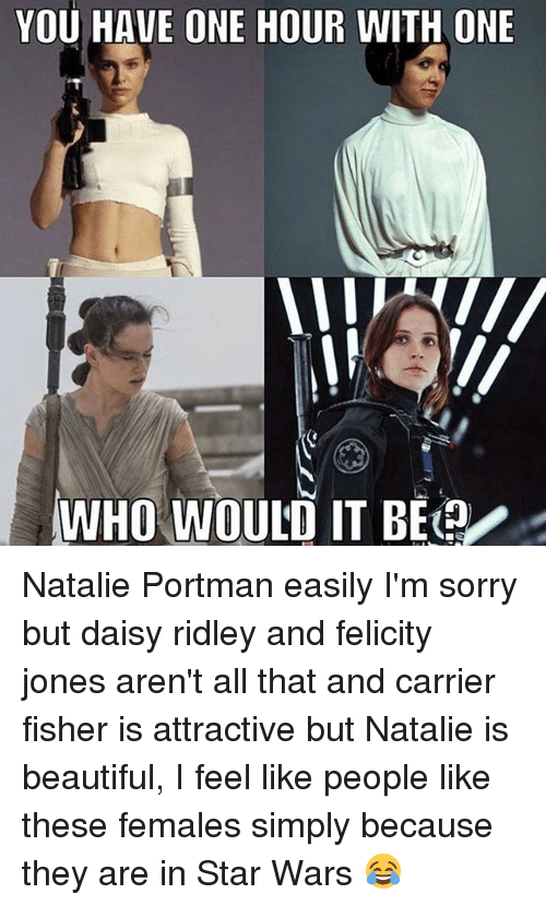 you have one hour with one who would it be 13986949 ✅ 25 best memes about daisy ridley daisy ridley memes