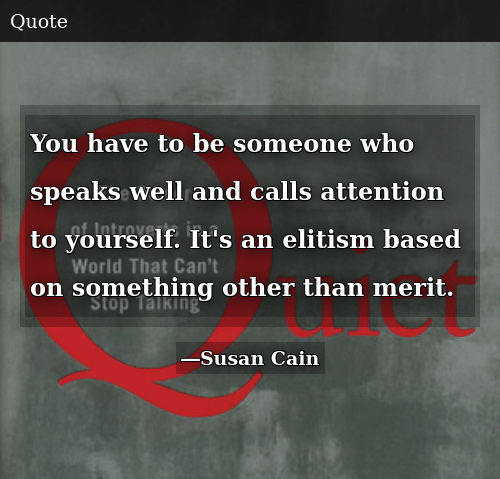 You Have To Be Someone Who Speaks Well And Calls Attention To
