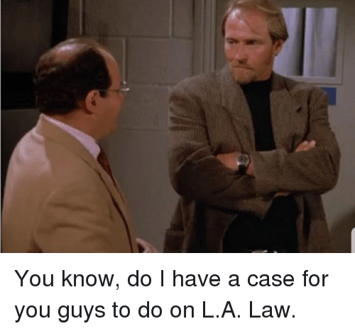 Law, Case, and You: You know, do I have a case for you guys to do on L.A. Law.