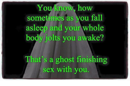 Ghost of sex and you