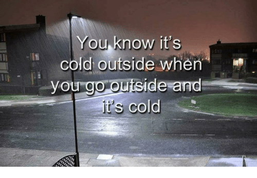 Image result for cold outside
