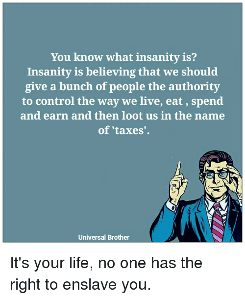 you know what insanity is insanity is believing that we should give