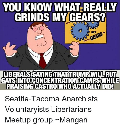 you know what really grinds my gears liberalssayingthattrtmrowill