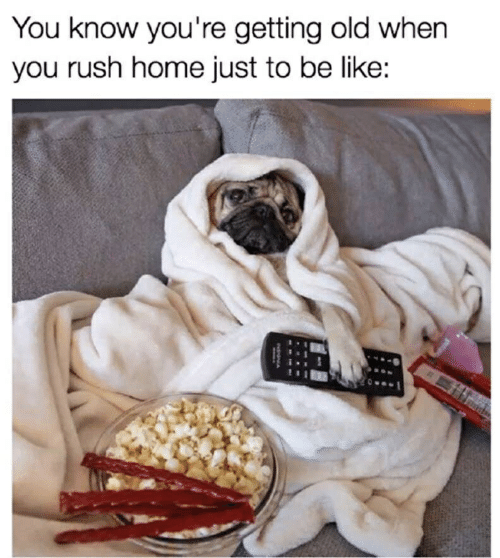 Be Like, Home, and Rush: You know you're getting old when  you rush home just to be like:
