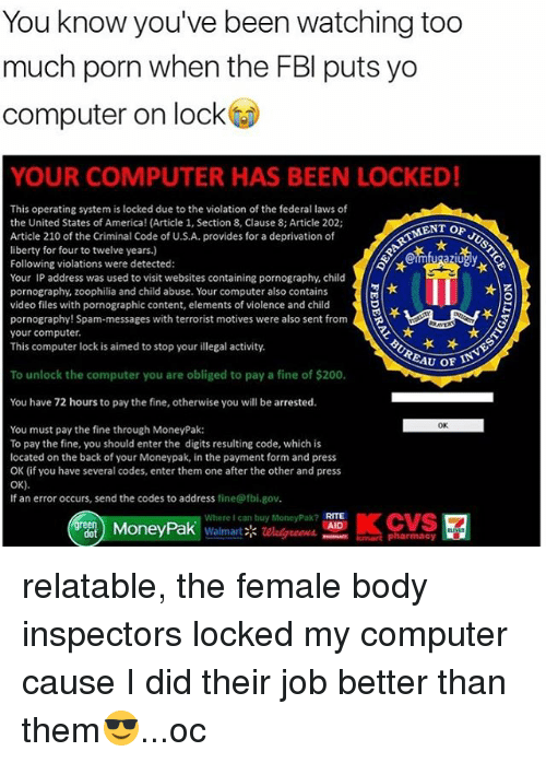 You Know You've Been Watching Too Much Porn When the FBI Puts Yo