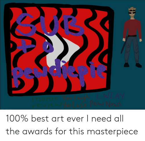 Anaconda, News, and Best: You Lose Pew News 100% best art ever I need all the awards for this masterpiece