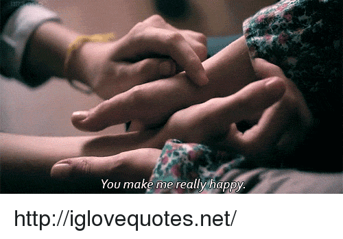 Happy, Http, and Net: You make me really happy http://iglovequotes.net/