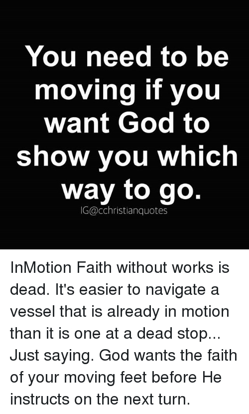 You Need to Be Moving if You Want God to Show You Which Way