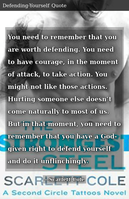 You Need To Remember That You Are Worth Defending You Need To Have