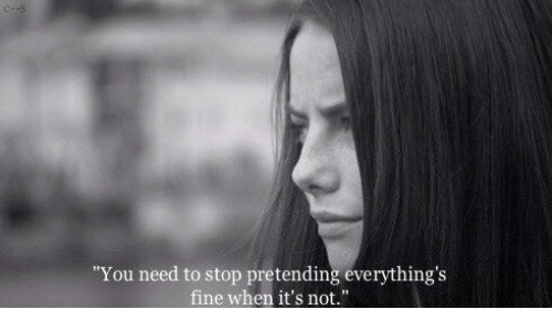 """You, Fine, and Stop: You need to stop pretending everything's  fine when it's not."""""""