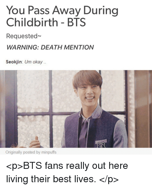 You Pass Away During Childbirth Bts Requested Warning Death