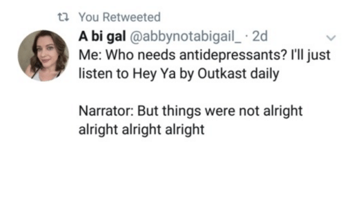 you retweeted a bi gal abbynotabigail 2d listen to hey 26429369 you retweeted a bi gal 2d listen to hey ya by outkast daily