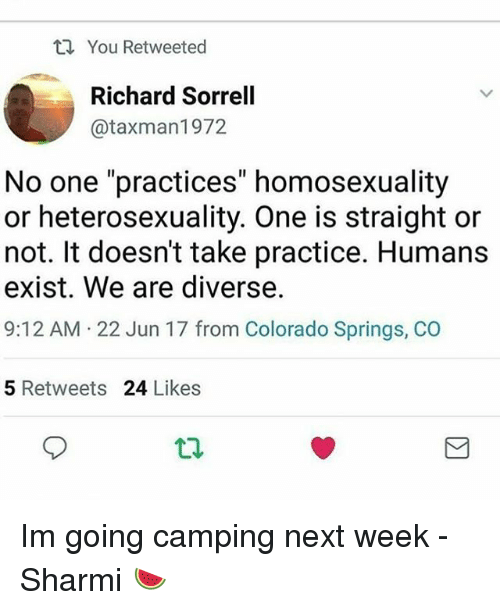 you retweeted richard sorrell taxman1972 no one practices homosexuality or 26174303 ✅ 25 best memes about colorado springs colorado springs memes