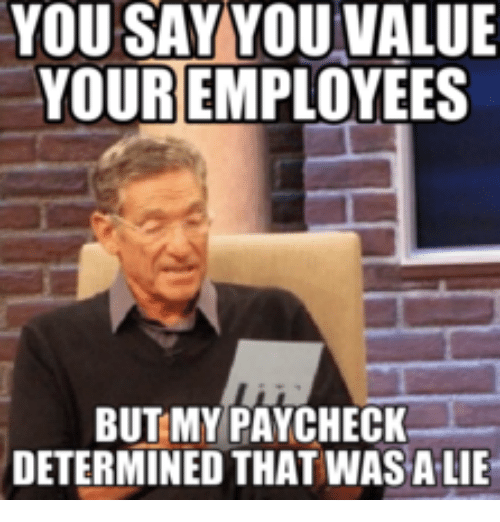 Survey Says Meme YOU SAY YOU VALUE YOUR...