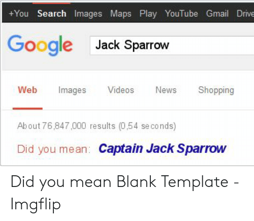 You Search Images Maps Play YouTube Gmail Drive Google Jack Sparrow