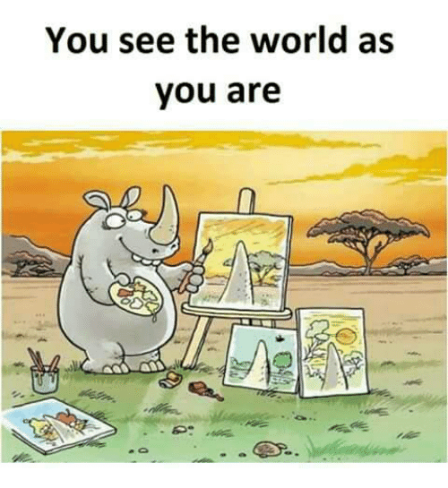 Memes and 🤖: You see the world as  you are