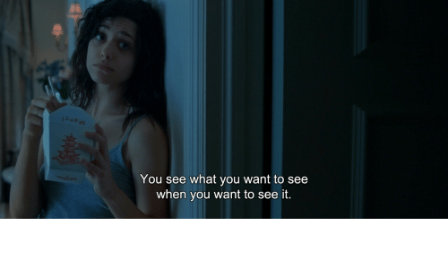 You, What, and When You: You see what you want to see  when you want to see it.