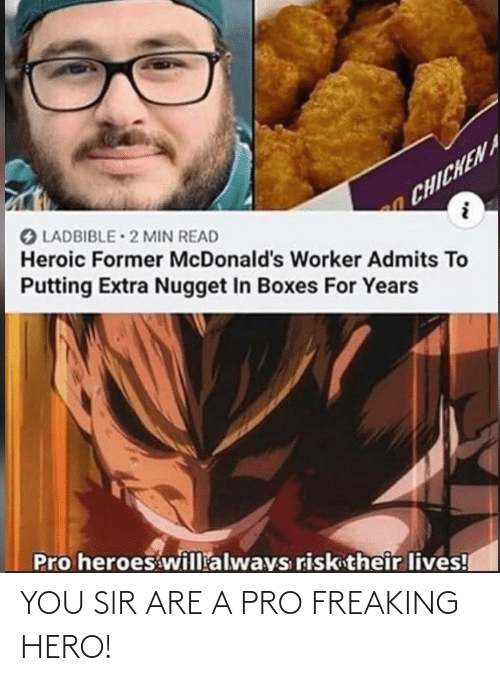 Pro, Hero, and You: YOU SIR ARE A PRO FREAKING HERO!