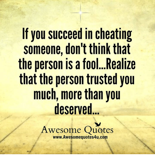 Quotes when someone cheats on you