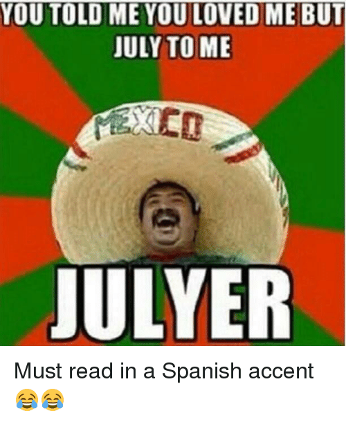 You Told Me You Loved Me But July To Me Julyer Must Read In A