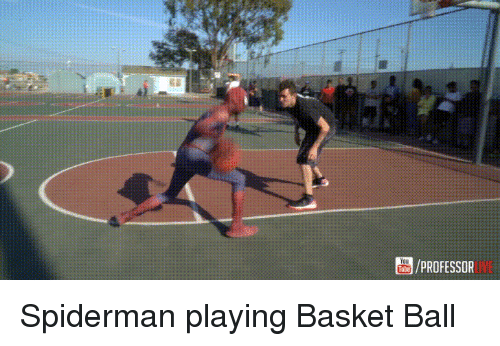 Funny, Good, and Spiderman: You  ube  /PROFESSOR  UVE Spiderman playing Basket Ball