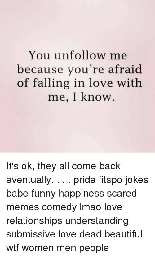 Is He Scared To Fall In Love With Me