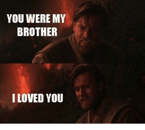 You Were My Brother I Loved You Smite Meme On Meme