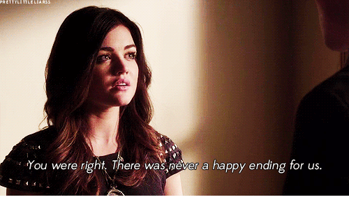 Happy, Happy Ending, and You: You were right There was, pever a happy ending for us.