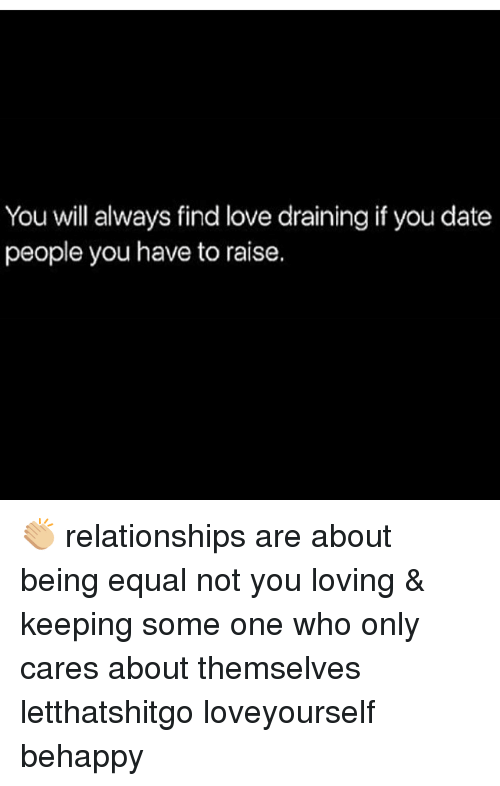 Dating does not equal relationships