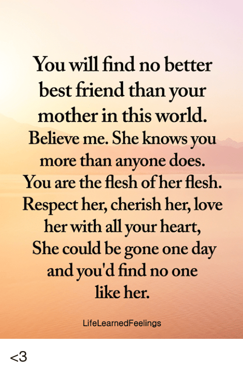 You Will Find No Better Best Friend Than Your Mother in This