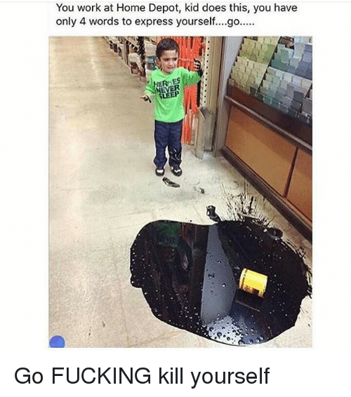 you work at home depot kid does this you have 1700536 ✅ 25 best memes about home depot home depot memes