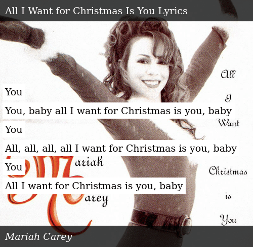 Mariah Carey All I Want For Christmas Is You Lyrics.You You Baby All I Want For Christmas Is You Baby You All