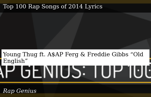 Young Thug Ft Aap Ferg Freddie Gibbs Old English Donald Trump