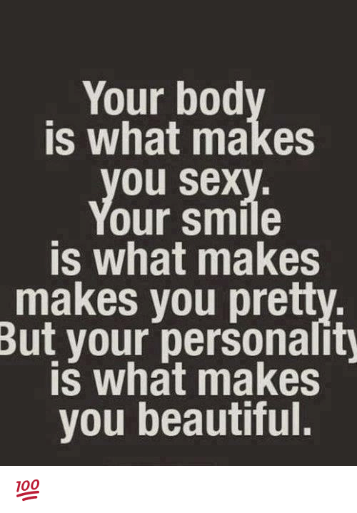 your bod is what makes ou sex our smile is 5541458 ✅ 25 best memes about what makes you beautiful what makes you