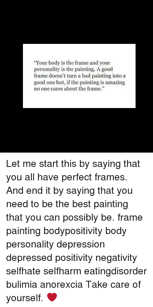 Your Body Is the Frame and Your Personality Is the Painting a Good ...