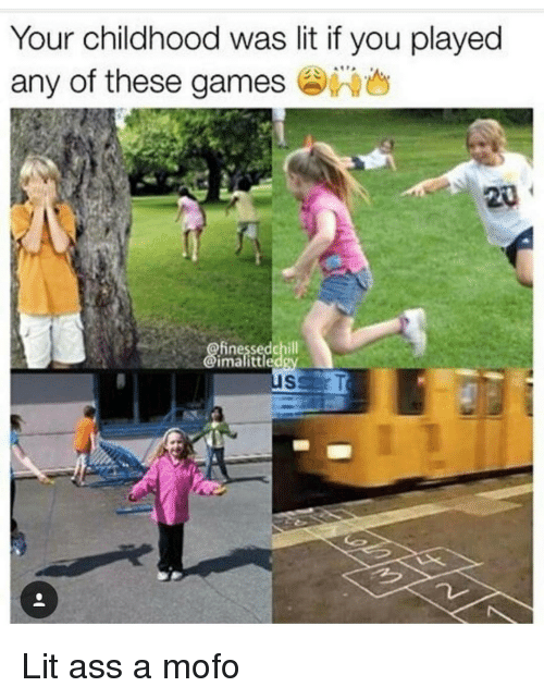 Memes, 🤖, and Mofos: Your childhood was lit if you played  any of these games Lit ass a mofo