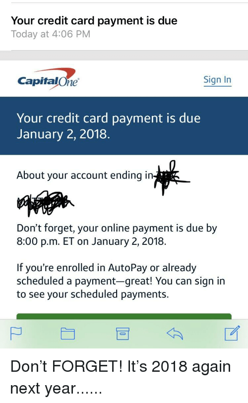 Your Credit Card Payment Is Due Today at 406 PM CapitalOne Sign in