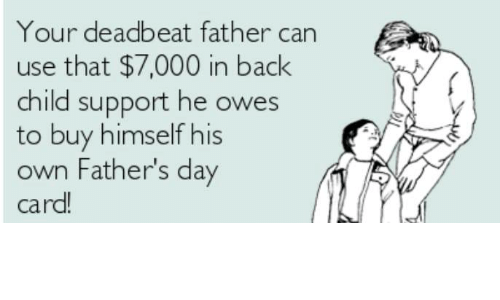dead beat fathers