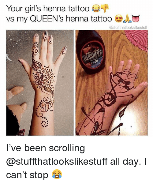 Your Girl S Henna Tattoo Vs My Queen S Henna Tattoo I Ve Been