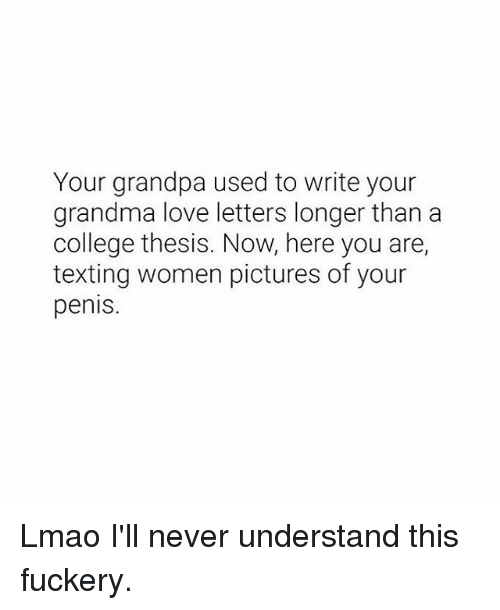 Your grandpa used to write your grandma love letters longer than a college grandma and lmao your grandpa used to write your grandma love letters expocarfo Choice Image