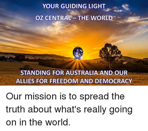 Memes, Australia, And 🤖: YOUR GUIDING LIGHT OZ CENTRAL THE WORLD STANDING