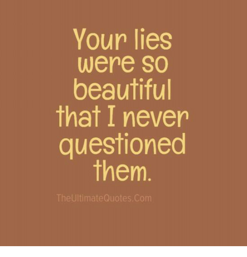 your lies quotes