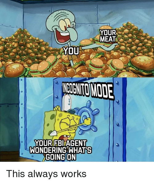 SpongeBob, Meat, and You: YOUR  MEAT  YOU  CIGNTOMODE  YOURIFBlAGENT  WONDERING WHAT'S  GOING ON