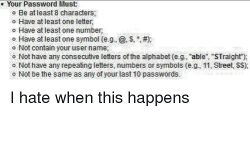 Your Password Must O Be At Least 8 Characters Have At Least One