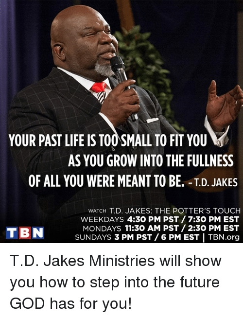 your past life is toosmall to fit you as you 6482667 ✅ 25 best memes about td jakes td jakes memes